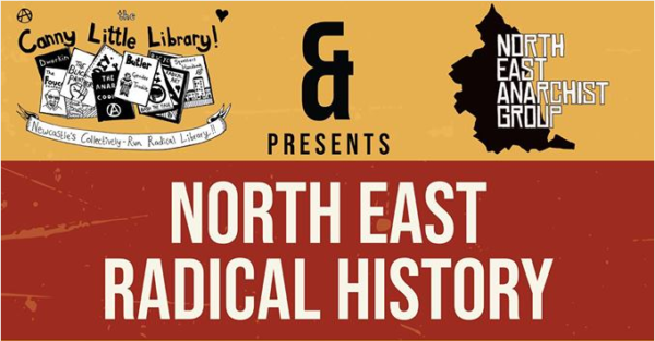Banner for North East Radical History Festival