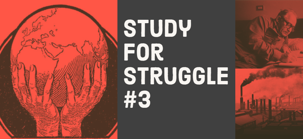 Study for Struggle 3 reading group banner featuring artwork from Elise Reclus' ' L'Homme et la Terre', Murray Bookchin and landscape from Britain during the industrial revolution